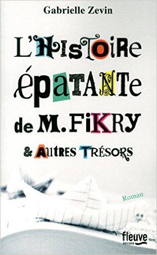 l'histoire épatante de Mr Fikry et autres trésors