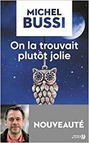 on la trouvait plutôt jolie
